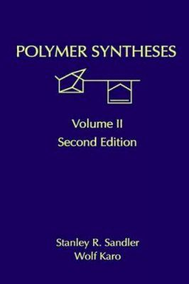 Polymer Syntheses, Volume 2