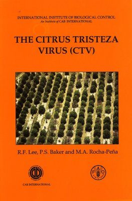The Citrus Tristeza Virus (CTV)