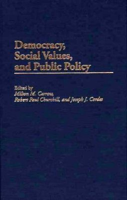 Democracy, Social Values and Public Policy