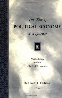 The Rise of Political Economy as a Science: Methodology and the Classical