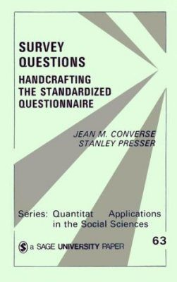 Survey Questions: Handcrafting the Standardized Questionnaire