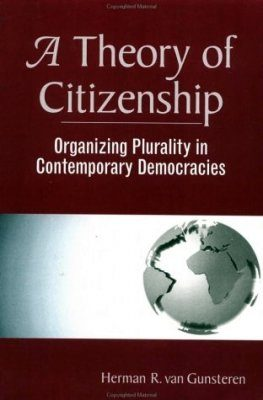 A Theory of Citizenship: Organizing Plurality in Post-1989 Democracies