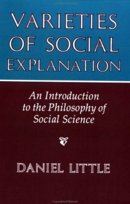 Varieties of Social Explanation: Introduction to the Philosophy of Social Science