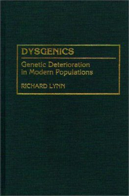 Dysgenics: Genetic Deterioration in Modern Populations