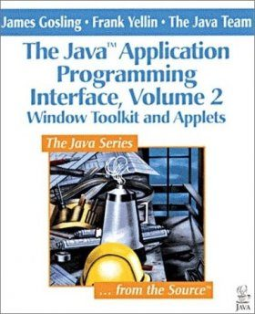 Java Application Programming Interface: Window Toolkit and Applets