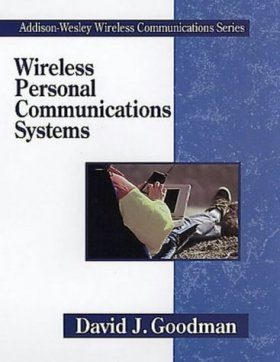Wireless Personal Communications: A Systems Approach