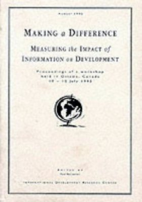Making a Difference: Measuring the Impact of Information on Development