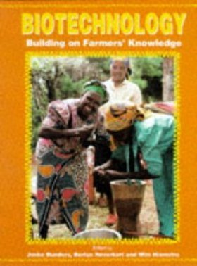Biotechnology: Building on Farmers' Knowledge