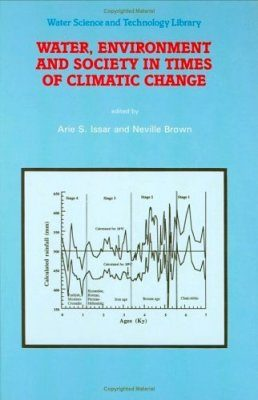 Water, Environment and Society in Times of Climatic Change