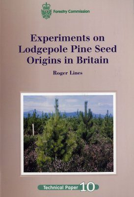 Experiments on Lodgepole Pine Seed Origins in Britain