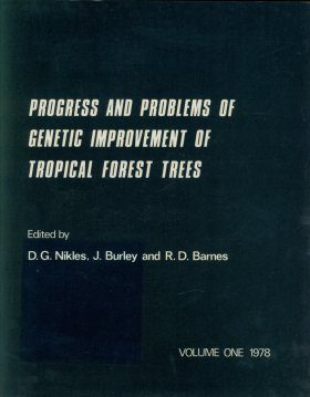 Progress and Problems of Genetic Improvement of Tropical Forest Trees (2-Volume Set)