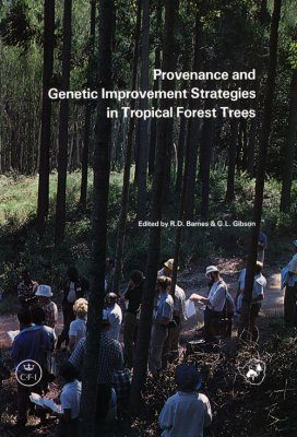 Provenance and Genetic Improvement Strategies in Tropical Forest Trees