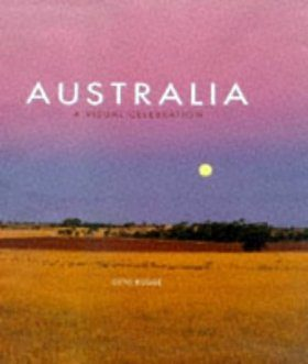 Australia: A Visual Celebration