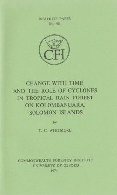 Change with Time & the Role of Cyclones in the Solomon Islands' Forests