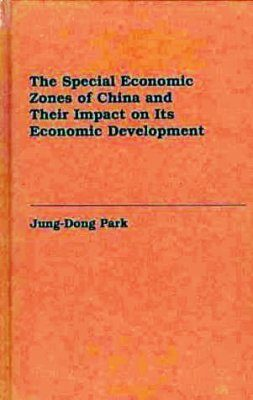 The Special Economic Zones of China and their Impact on Ecological Development