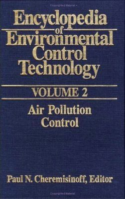 Encyclopedia of Environmental Control Technology Volume 2