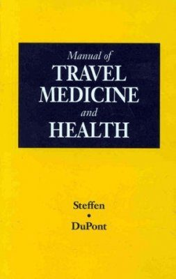 Manual of Travel Health and Medicine