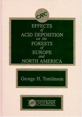 Effects of Acid Deposition on the Forests of Europe and North America