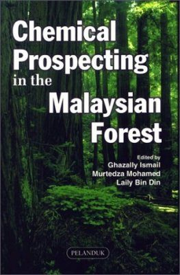 Chemical Prospecting in the Malaysian Forest