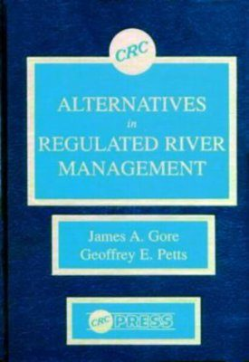 Alternatives in Regulated River Management