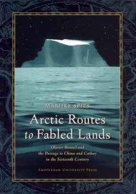 Arctic Routes to Fabled Lands