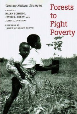 Forests to Fight Poverty