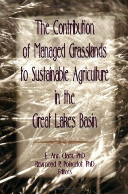 The Contribution of Managed Grasslands to Sustainable Agriculture in the Great Lakes Basin