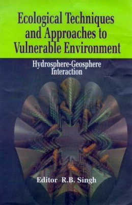 Ecological Techniques and Approaches to Vulnerable Environments