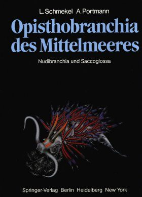 Opisthobranchia des Mittelmeeres: Nudibranchia und Saccoglossa / Opisthobranchia of the Mediterranean: Nudibranchia and Sacoglossa