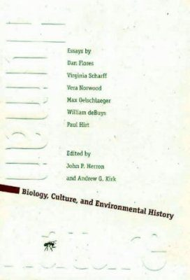 Human/Nature: Biology, Culture and Environmental History