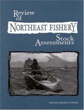 Review of Northeast Fishery Stock Assessment