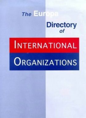 The Europa Directory of International Organizations 1999