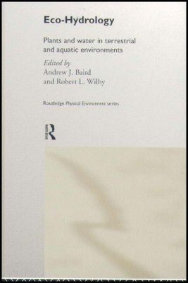 Eco-Hydrology: Plants and Water in Terrestrial and Aquatic Environments