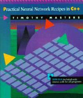 Practical Neural Network Recipes in C++