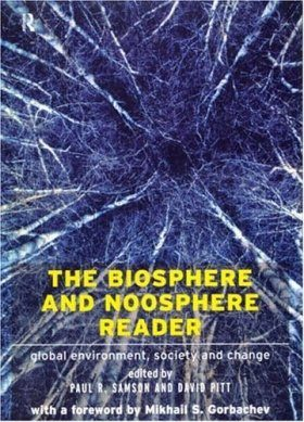 The Biosphere and Noosphere Reader