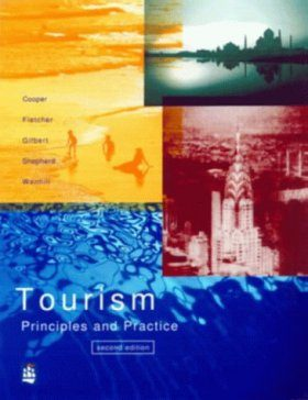 Tourism: Principles and Practice : Second Edition