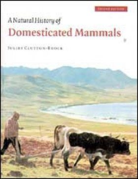 The Natural History of Domesticated Mammals
