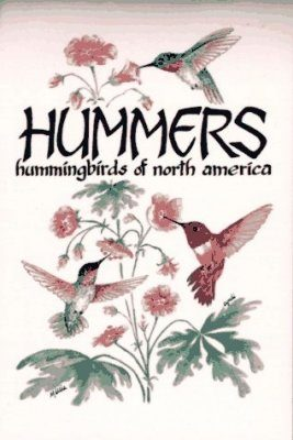 Hummers: Hummingbirds of North America