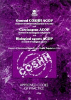 Control of Substances Hazardous to Health, Control of Carcinogenic Substances, and Control of Biological Agents