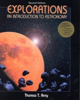 Explorations : An Introduction to Astronomy with Interactive Explorations CD-ROM