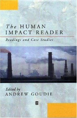 The Human Impact Reader : Readings and Case Studies