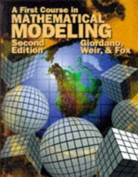 A First Course in Mathematical Modelling