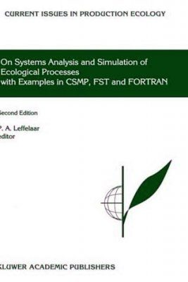 On Systems Analysis and Simulation of Ecological Processes