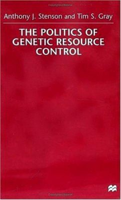 The Politics of Genetic Resource Control