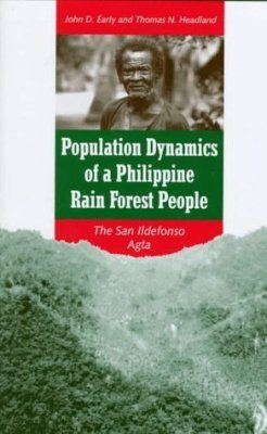 Population Dynamics of a Philippine Rain Forest People