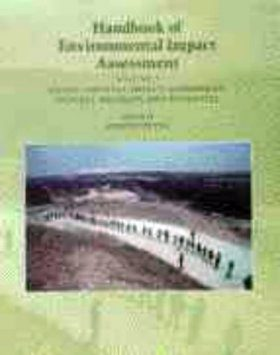 Handbook of Environmental Impact Assessment (2-Volume Set)