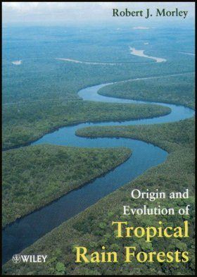 Origins and Evolution of Tropical Rainforests