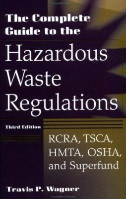 Complete Guide to Hazardous Waste