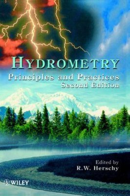 Hydrometry: Principles and Practice