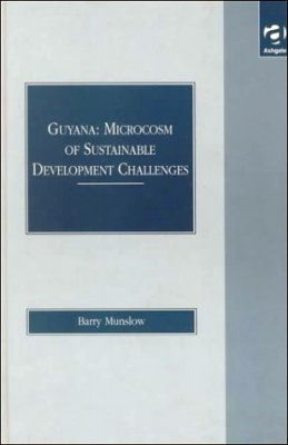 Guyana: Microcosm of Sustainable Development Challenges